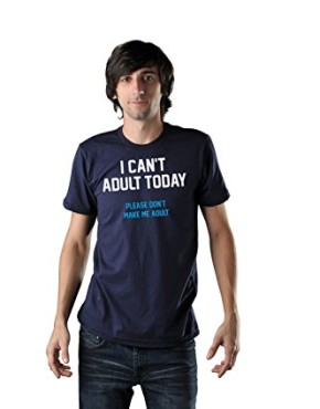 I-Cant-Adult-Today-Mens-T-shirt-0