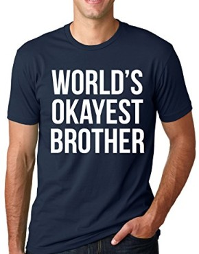 Worlds-Okayest-Brother-T-Shirt-Funny-Siblings-Tee-for-Brothers-Navy-0