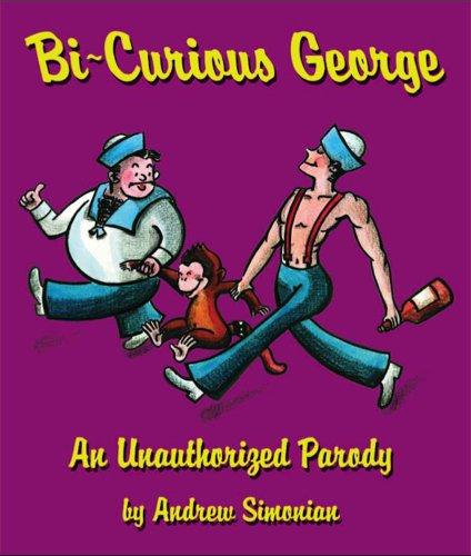 Bi-Curious-George-An-Unauthorized-Parody-0