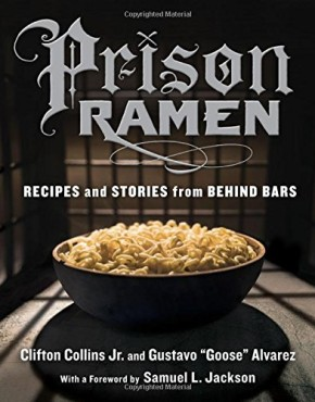 Prison-Ramen-Recipes-and-Stories-from-Behind-Bars-0